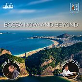 Bossa Nova And Beyond by Francesco Digilio