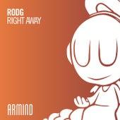 Right Away von Rod G.