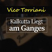 Kalkutta Liegt am Ganges von Vico Torriani