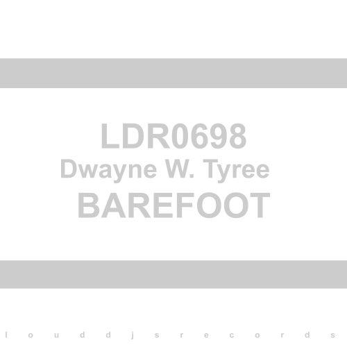 Barefoot von Dwayne W. Tyree
