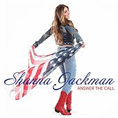 Answer the Call by Shanna Jackman
