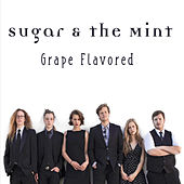 Grape Flavored by Sugar and the Mint