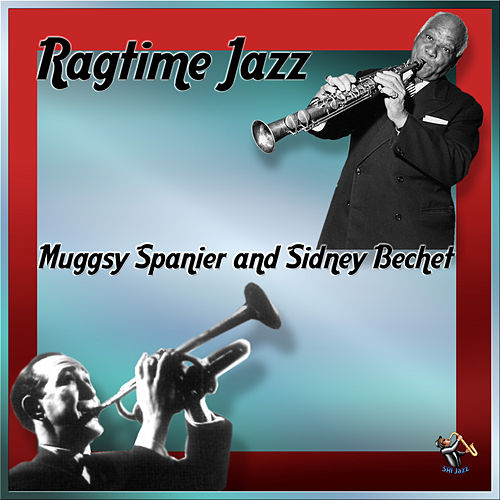 Ragtime Jazz by Muggsy Spanier