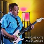 American Girl by Richie Kaye