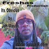 It's Obvious - Single by Jah Mason