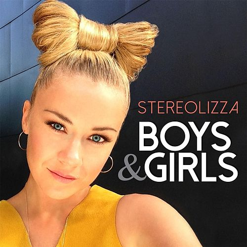 Boys & Girls by Stereolizza