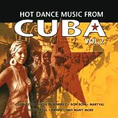 Hot Dance Music From Cuba, Vol. 2 by Various Artists