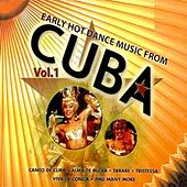 Early Hot Dance Music From Cuba, Vol. 1 by Various Artists