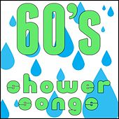 60's Shower Songs by Various Artists