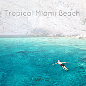 Tropical Miami Beach by Various Artists
