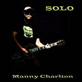 Solo by Manny Charlton (Nazareth)