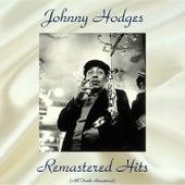 Remastered Hits (All Tracks Remastered) von Johnny Hodges