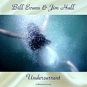 Undercurrent (Remastered 2017) de Bill Evans