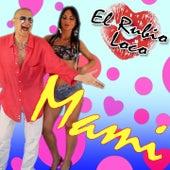 Mami von El Rubio Loco