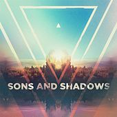 Sons & Shadows EP by The Sons