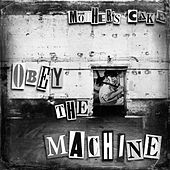 Obey the Machine von Mother's Cake