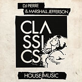 House Music by DJ Pierre
