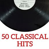 50 Classical Hits by Various Artists