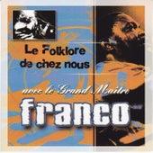 Le foklore de chez nous by Franco