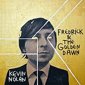 Fredrick & the Golden Dawn by Kevin Nolan