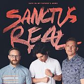Safe in My Father's Arms by Sanctus Real