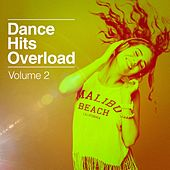 Dance Hits Overload, Vol. 2 de Various Artists