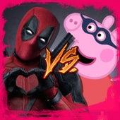 Deadpool vs Pepa Pig de Kronno Zomber