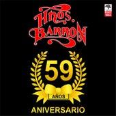 59 Aniversario de los Hermanos Barrón de Los Hermanos Barrón