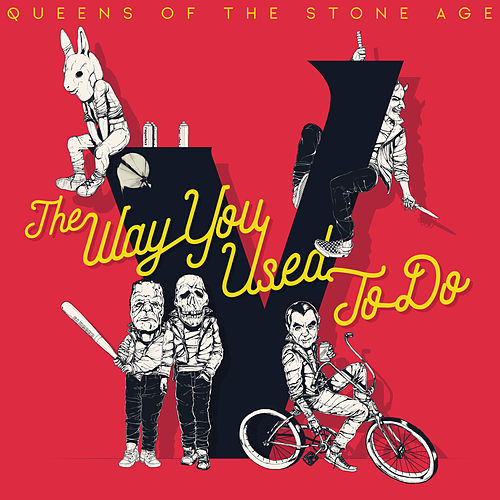 The Way You Used To Do by Queens Of The Stone Age