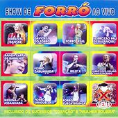 Show de Forró (Ao Vivo) de Various Artists