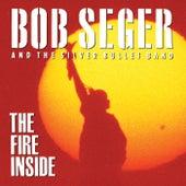 The Fire Inside de Bob Seger