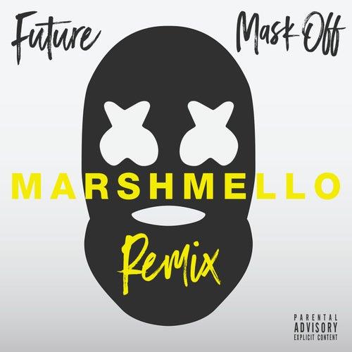 Mask Off (Marshmello Remix) by Future
