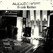 Death Letter by Alexisonfire