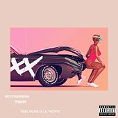 Sway (feat. Quavo & Lil Yachty) di NexXThursday