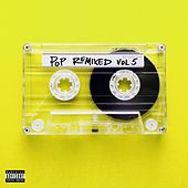 Pop Remixed Vol. 5 di Various Artists