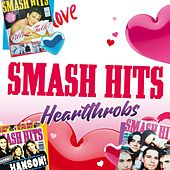 Smash Hits Heartthrobs by Various Artists