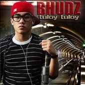 Tuloy, Tuloy by Bhudz Lomat