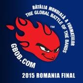Bătălia mondială a formațiilor - Global Battle Of The Bands - 2015 Romania Final de Various Artists