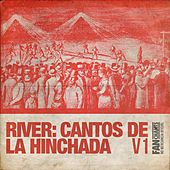 River: Cantos de la Hinchada V12ª edición de Canciones del Club Atlético River Plate