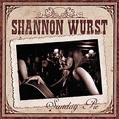 Sunday Pie by Shannon Wurst