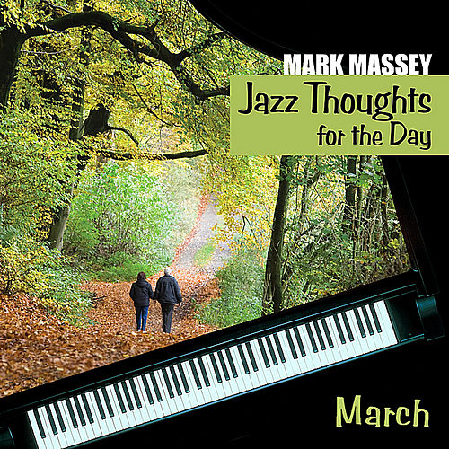 Jazz Thoughts for the Day - March by Mark Massey