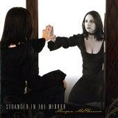 Stranger in the Mirror by Morgan Mcpherson