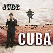 Cuba by Jude