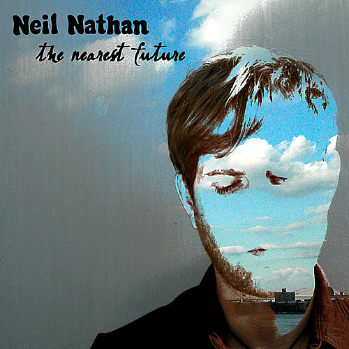 The Nearest Future by Neil Nathan