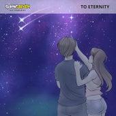 To Eternity (feat. Charlotte) by Daniel Seven