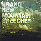 Brand New Mountain Speeches de Various Artists