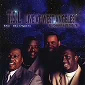 T.S.L. Live At West Angeles by The Starlights (Gospel)