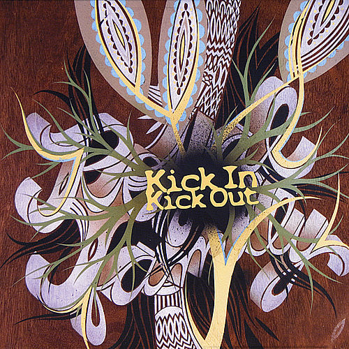 Kick in Kick Out by Royal Family