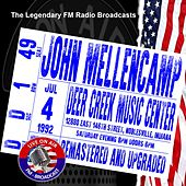 Legendary FM Broadcasts -  Deer Creek Music Center, Indiana 4th July 1992 by John Mellencamp