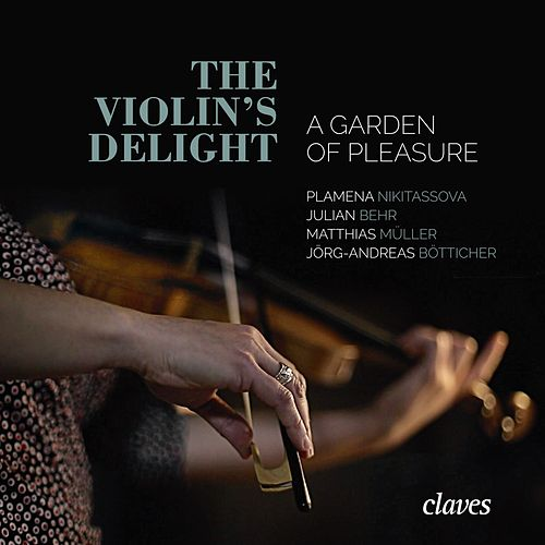 The Violin's Delight - A Garden of Pleasure von Various Artists